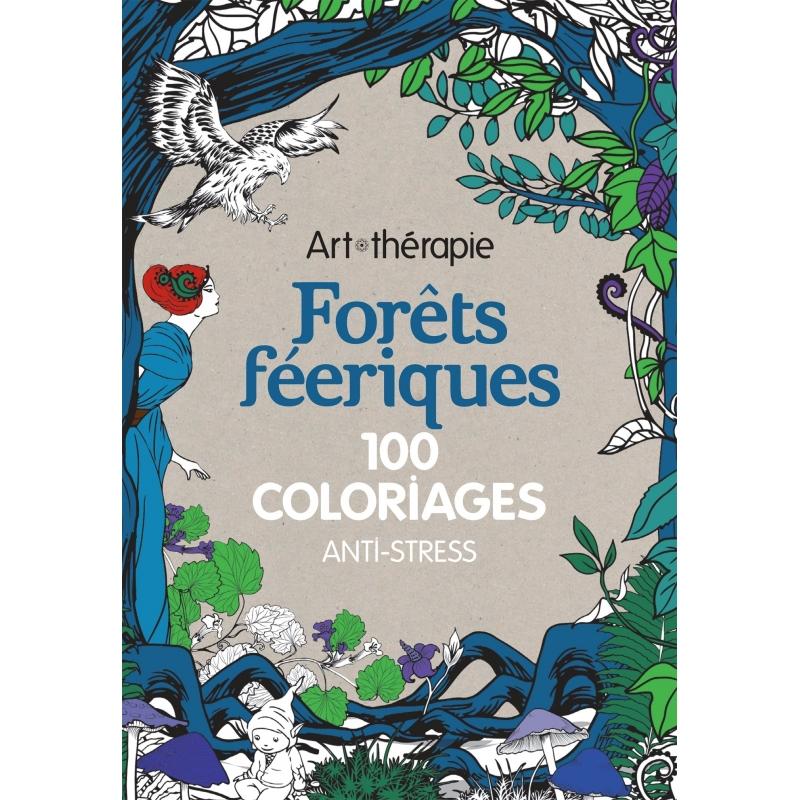 Coloriage Anti Stress Nature Et Decouverte.Coloriage Forets Feeriques Les Papiers De Lucas